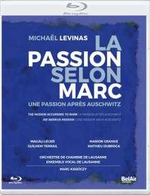 Michael Levinas (geb. 1949): La Passion Selon Marc, Blu-ray Disc