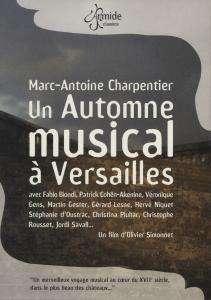 Marc-Antoine Charpentier (1643-1704): Un Automne musical a Versailles, DVD