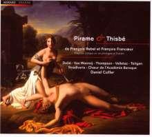 Francois Francoeur (1698-1787): Pirame & Thisbe, 2 CDs