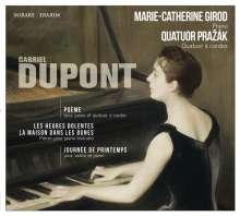 Gabriel Dupont (1878-1914): Poeme für Klavier & Streichquartett, CD