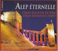 """Byzantinische Gesänge aus Syrien """"Alep Eternelle"""", CD"""