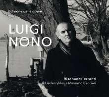 Luigi Nono (1924-1990): Risonanze erranti (Liederzyklus), SACD