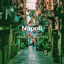 Napoli - At the Crossroads between Popular and Art Music, 10 CDs