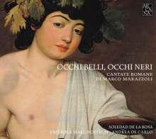 """Marco Marazzoli (1608-1662): Cantate Romane """"Occhi Belli, occhi neri"""", CD"""
