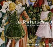 Fermate Il Passo - Tracing the Origins of Opera, CD