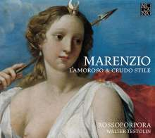 "Luca Marenzio (1553-1599): Madrigale ""L'Amoroso & Crudo Stile"", CD"