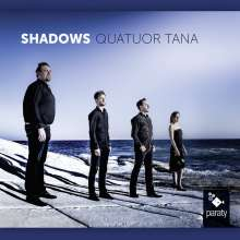 Quatuor Tana - Shadows, CD