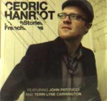 Cedric Hanriot (geb. 1976): French Stories, CD