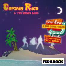 Captain Rico & The Ghost Band: The Forgotten Memory Of The Beaches, CD
