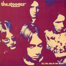 The Stooges: Till The End Of The Night (Limited Numbered Edition), LP