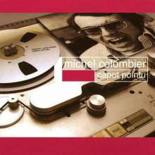 Michel Colombier (1939-2004): Capot Pointu (Reissue) (Limited Numbered Edition) (Colored Vinyl), LP