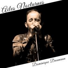 Dominique Daumann: Ailes Nocturnes, CD