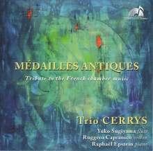 Trio Cerrys - Medailles Antiques, CD
