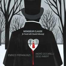 Enrico Pieranunzi & André Ceccarelli: Monsieur Claude (A Travel With Claude Debussy), CD