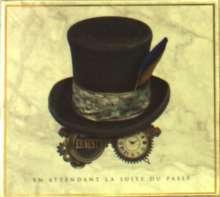 Ernest: En Attendant La Suite Du Passé, CD
