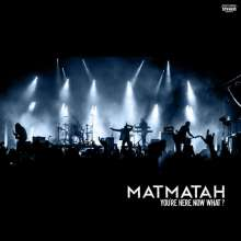 Matmatah: You're Here,Now What? (Live), CD