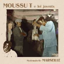 Moussu T E Lei Jovents: Mademoiselle Marseille, CD