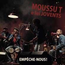 Moussu T E Lei Jovents: Empêche-Nous!, CD