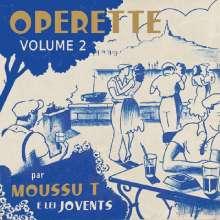 Moussu T E Lei Jovents: Opérette Volume 2, CD