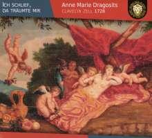Anne Marie Dragositis - Ich schlief, da träumte mir, CD