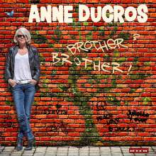 Anne Ducros: Brother? Brother!, CD