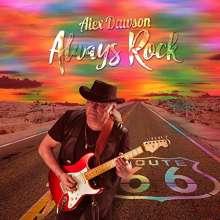 Alex Dawson: Always Rock, CD