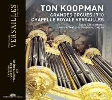 Ton Koopman - Grandes Orgues 1710 Chapelle Royale Versailles, CD