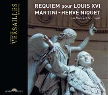 Jean-Paul-Egide Martini (1741-1816): Requiem für Louis XVI.und Marie Antoinette, CD