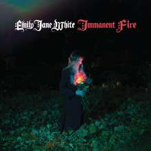 Emily Jane White: Immanent Fire, LP