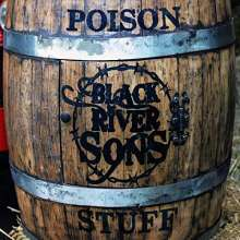 Black River Sons: Poison Stuff, CD