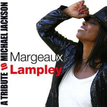 Margeaux Lampley: A Tribute To Michael Jackson, CD
