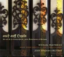 Michael Praetorius (1571-1621): Orgelwerke - Auch auff Orgeln, CD