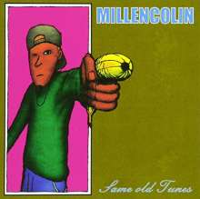 Millencolin: Same Old Tunes, CD