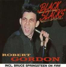 Robert Gordon: Black Slacks, CD