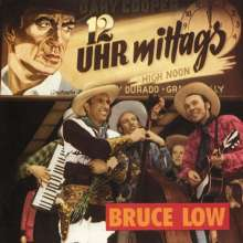 Bruce Low: 12 Uhr Mittags, CD