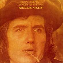 John Stewart: Cannons In The Rain / Wingless Angels, CD