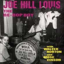 Joe Hill Louis: Be-Bop Boy With W. Horton And M. Vinson, CD