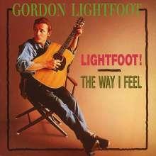 Gordon Lightfoot: Lightfoot / The Way I Feel, CD