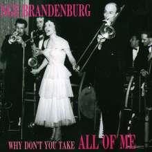 Inge Brandenburg (1929-1999): Why Don't You Take All Of Me, CD