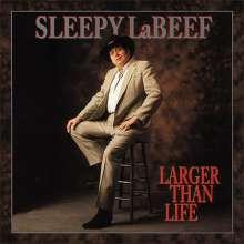 Sleepy LaBeef: Larger Than Life, 6 CDs