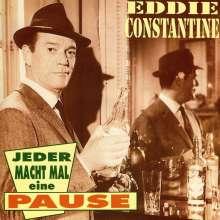 Eddie Constantine: Jeder macht mal eine Pause, CD