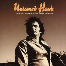 Merle Haggard: Untamed Hawk - The Early Recordings Of Merle Haggard, 5 CDs