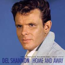 Del Shannon: Home And Away - The Complete Recordings 1960 - 1970, 8 CDs