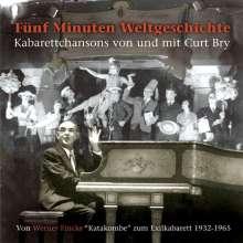 Curt Bry: Fünf Minuten Weltgeschichte, CD
