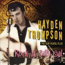Hayden Thompson: Rock-A-Billy Gal: The Sun Years, Plus, CD