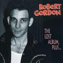 Robert Gordon: The Lost Album, Plus...., CD