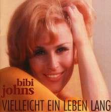 Bibi Johns: Vielleicht ein Leben lang, CD