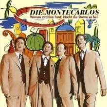 Montecarlos: Warum strahlen heut' Nacht die Sterne so hell, CD