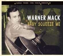 Warner Mack: Baby Squeeze Me (Gonna Shake This Shack Tonight), CD