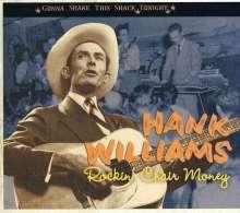 Hank Williams: Rockin' Chair Money: Gonna Shake This Shack Tonight, CD